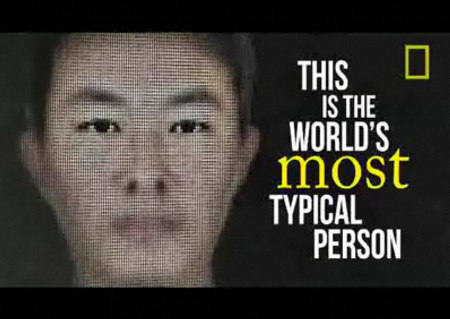 Worlds Most Typical Person is a male, right-handed and of Chinese descent